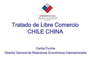 Tratado de Libre Comercio CHILE CHINA