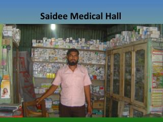 Saidee Medical Hall