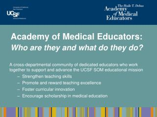 Academy of Medical Educators: Who are they and what do they do?