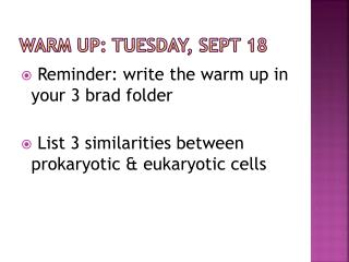 WARM UP: Tuesday, Sept 18
