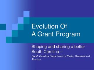 Evolution Of A Grant Program