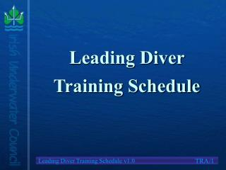 Leading Diver Training Schedule