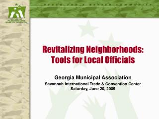 Revitalizing Neighborhoods: Tools for Local Officials