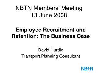NBTN Members' Meeting 13 June 2008