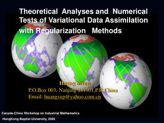 Theoretical  Analyses and  Numerical Tests of Variational Data Assimilation with Regularization   Methods