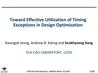Toward Effective Utilization of Timing Exceptions in Design Optimization