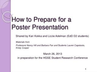 How to Prepare for a  Poster Presentation