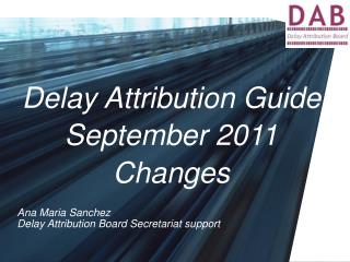 Delay Attribution Guide September 2011 Changes