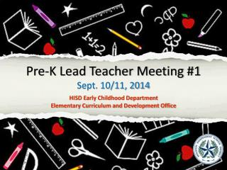Pre-K Lead Teacher Meeting #1 Sept. 10/11, 2014