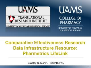 Comparative Effectiveness Research Data Infrastructure Resource: Pharmetrics LifeLink