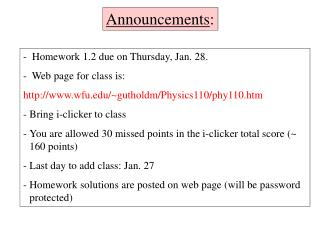 Homework 1.2 due on Thursday, Jan. 28.     Web page for class is: