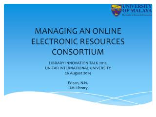 MANAGING AN ONLINE ELECTRONIC RESOURCES CONSORTIUM