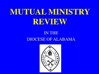 MUTUAL MINISTRY REVIEW