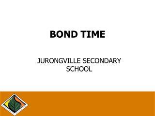 BOND TIME