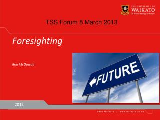 TSS Forum 8 March 2013
