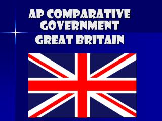 AP Comparative Government Great Britain