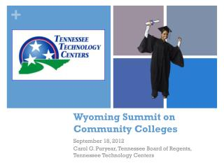 Wyoming Summit on Community Colleges