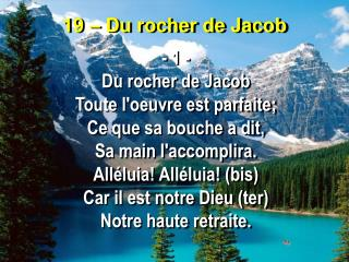 19 – Du rocher de Jacob