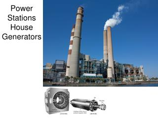 Power Stations House Generators