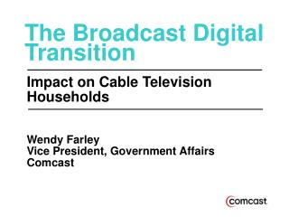 The Broadcast Digital Transition