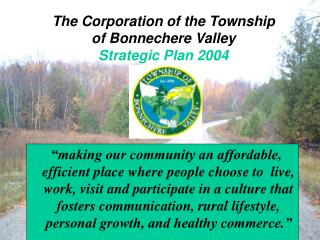 The Corporation of the Township of Bonnechere Valley Strategic Plan 2004