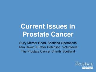 Current Issues in Prostate Cancer