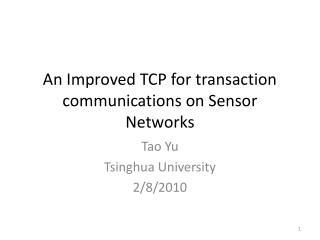 An Improved TCP for transaction communications on Sensor Networks