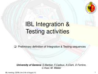 IBL Integration & Testing activities