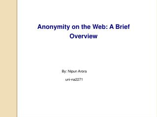 Anonymity on the Web: A Brief Overview