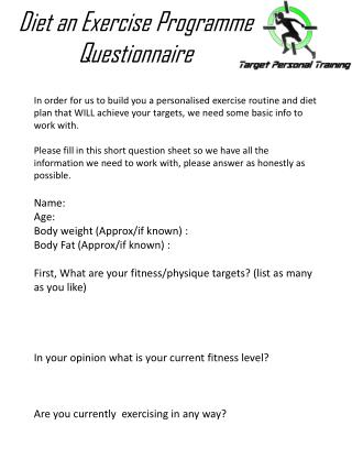 Diet an Exercise  P rogramme Questionnaire