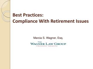 Best Practices: Compliance With Retirement Issues