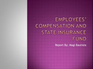 Employees' Compensation and State Insurance Fund