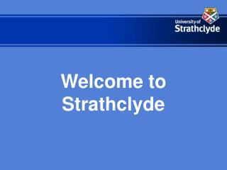 Welcome to Strathclyde