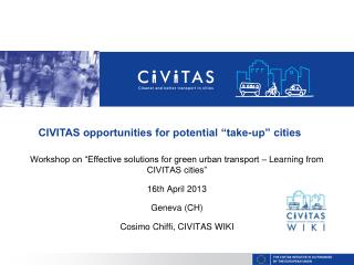 "Workshop on ""Effective solutions for green urban transport – Learning from CIVITAS cities"""