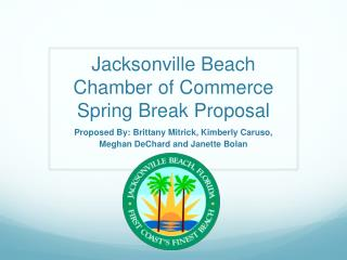 Jacksonville Beach Chamber of Commerce Spring Break Proposal