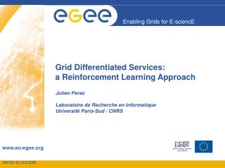 Grid Differentiated Services: a Reinforcement Learning Approach