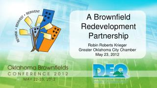 A Brownfield Redevelopment Partnership