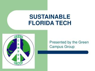 SUSTAINABLE  FLORIDA TECH