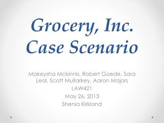 Grocery, Inc. Case Scenario