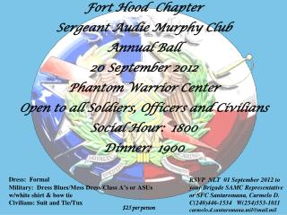 Fort Hood  Chapter Sergeant Audie Murphy Club  Annual Ball 20 September 2012