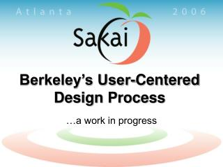 Berkeley's User-Centered Design Process