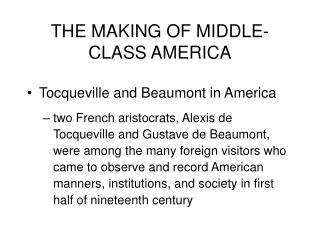 THE MAKING OF MIDDLE-CLASS AMERICA