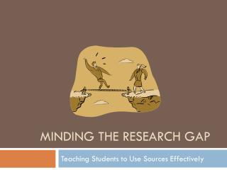 Minding the Research Gap