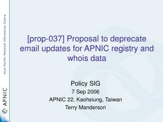[prop-037] Proposal to deprecate email updates for APNIC registry and whois data
