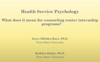 Health Service Psychology What does it mean for counseling center internship programs?