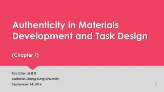 Authenticity in Materials Development and Task Design (Chapter 7)