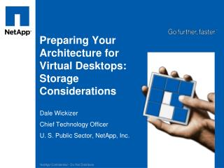 Preparing Your Architecture for Virtual Desktops: Storage Considerations