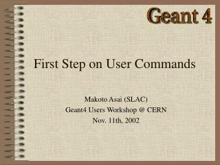 First Step on User Commands