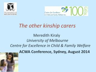 The other kinship  carers