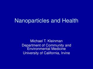 Nanoparticles and Health